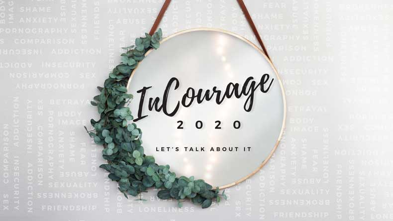 InCourage 2020 Women's Gathering, I hope to see you there!